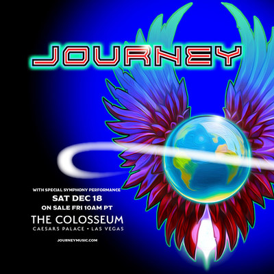 Journey To Perform At The Colosseum At Caesars Palace Saturday, December 18, 2021