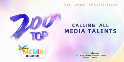 CGTN selecciona mundialmente los 200 mejores para Media Challengers
