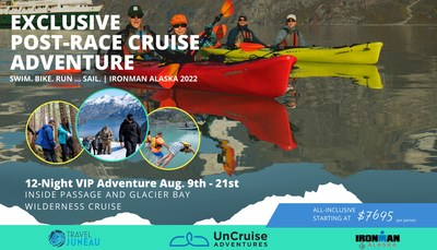 UnCruise Adventures Debuts 2022 VIP Adventure Charter in Collaboration with IRONMAN's Newest Race Destination in Juneau Alaska