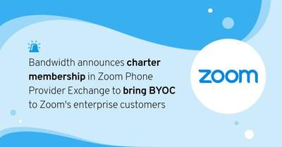Bandwidth Announces Charter Membership in Zoom Phone Provider Exchange