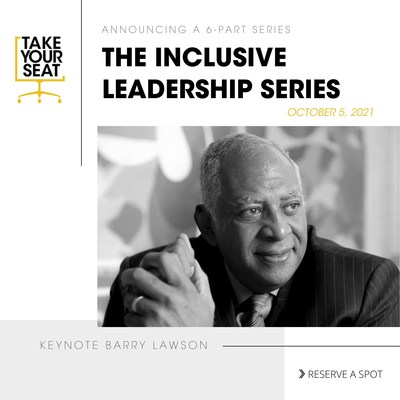 TAKE YOUR SEAT Announces Barry Lawson Williams As Keynote for Inclusive Leadership Series