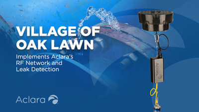 Village of Oak Lawn implements Aclara RF AMI communications network and leak detection technology to future-proof Its water distribution system