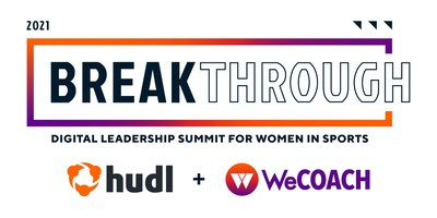 Hudl and WeCOACH Partner to Host Third-Annual BreakThrough Summit Celebrating Women in Sports