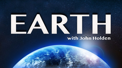 New Episode Of EARTH With John Holden Airs Sept./Oct. 2021