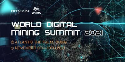 Bitmain celebrará World Digital Mining Summit 2021 en Dubái del 9 al 10 de noviembre