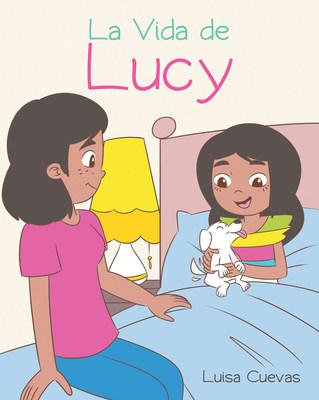 El nuevo libro de Luisa Cuevas, La Vida de Lucy, una gran historia sobre el uso responsable de la tecnología, una lección para todas las edades.