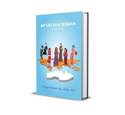 In Honor Of Women's History Month, My Life As A Woman Project Initiative Celebrates Women Around The World
