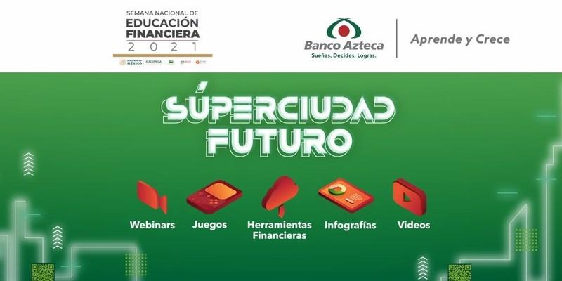 'Aprende y Crece' del Banco Azteca quiere que más mexicanos aprendan sobre educación financiera