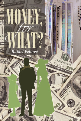 El nuevo libro de Rafael Fellové, Dinero, ¿para qué?, una increíble filosofía, indispensable si queremos alcanzar la paz mental.