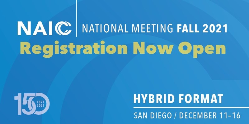 The NAIC 2021 Fall National Meeting Registration Is Now Open
