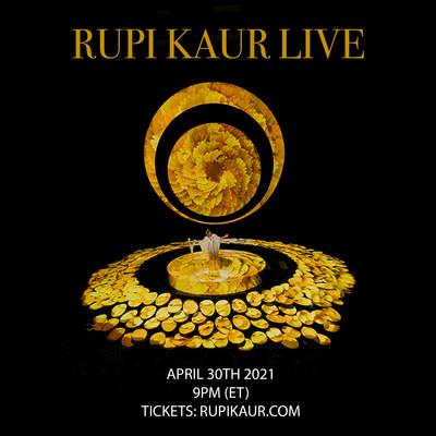 Rupi Kaur Live Premieres Worldwide April 30, 2021