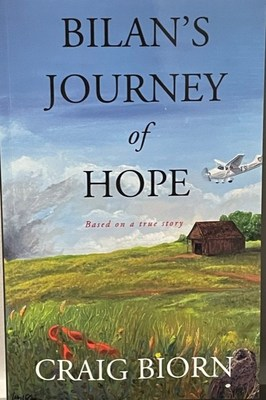 Craig Biorn Announces the Release of Bilan's Journey of Hope