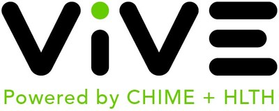 CHIME And HLTH Announce Launch Of ViVE, The New Digital Health Industry Event