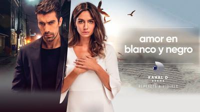 Kanal D Drama lanza el gran estreno de la serie turca 'Amor en Blanco y Negro' en EE.UU.