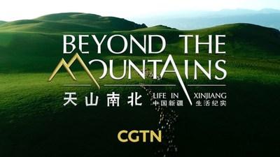 CGTN: Más allá de las montañas: la vida en Xinjiang