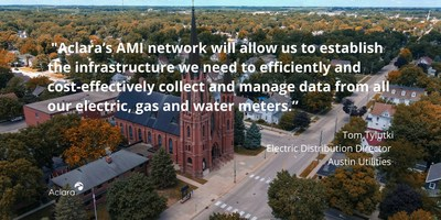 Austin Utilities to Implement a Single Advanced Metering Infrastructure Network to Manage Electric, Gas and Water Meters with Aclara RF