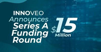 Innoveo anuncia una ronda de financiación de serie A de 15 millones de dólares