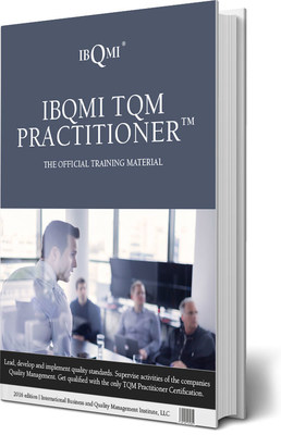 IBQMI® Launches Targeted New Certification to Help Business and Organizational Employees Facilitate and Oversee Popular TQM Programs - IBQMI TQM PRACTITIONER®