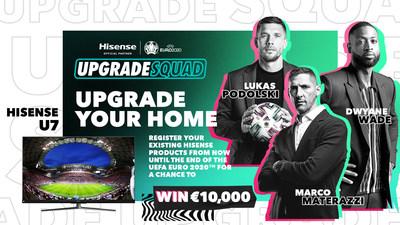 Hisense lanza la campaña #UpgradeYourHome para la UEFA EURO 2020