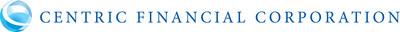 Centric Financial Corporation Announces Record Breaking First Quarter 2021 Earnings