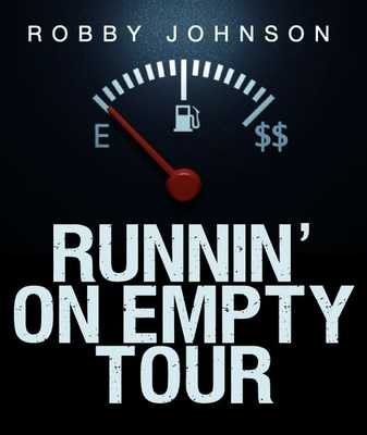 Robby Johnson Announcing His New 'RUNNIN' ON EMPTY TOUR'