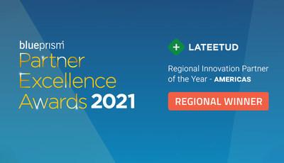 Blue Prism Honors Lateetud as an Award Winner at Partner Forum 2021