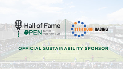 11th Hour Racing Expands to Tennis as Official Sustainability Sponsor of Hall of Fame Open