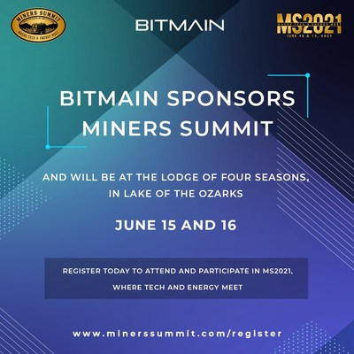 Bitmain Sponsors Miners Summit, June 15 and 16, in Lake of the Ozarks, Missouri