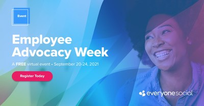 EveryoneSocial Announces Employee Advocacy Week 2021, a Free 5-Day Virtual Event