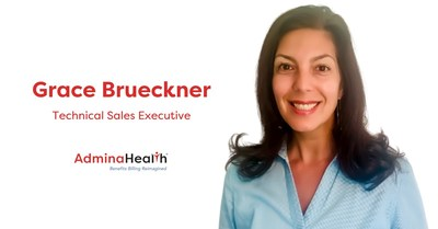 AdminaHealth® Appoints Grace Brueckner as a Technical Sales Executive