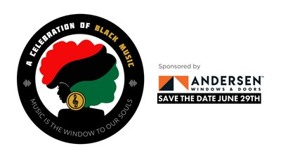 Announcing June 29 Premiere of the Inaugural 'A Celebration of Black Music: Music is the Window to Our Souls,' Sponsored by Andersen Corporation