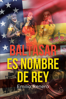 El nuevo libro de Emilio Renero, Baltasar es Nombre de Rey, un homenaje, una real muestra de admiración a miles de españoles que, desde hace siglos, llegaron, y siguen llegando, a tierras americanas
