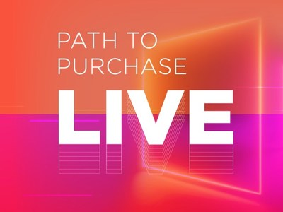 Find Out How Brands Are Partnering with Retailers to Monetize Rapidly-Changing Consumer Behaviors at New 'Path to Purchase Live' in-Person Event
