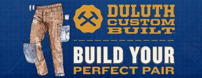 Get The Perfect Pair: Duluth Trading Co. Launches First-Of-Its-Kind Custom Pants Builder
