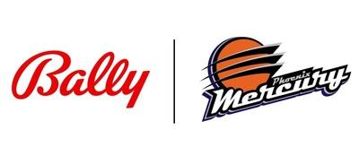 Bally's Corporation and the WNBA's Phoenix Mercury Announce Groundbreaking Partnership