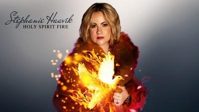 Stephanie Haavik Announces New Single 'Holy Spirit Fire'